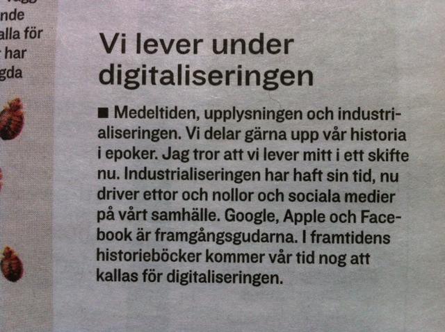 Vi lever under digitaliseringen