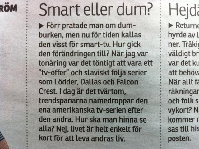 Smart eller dum?